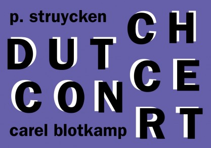 DUTCH CONCERT, P. Struycken en Carel Blotkamp